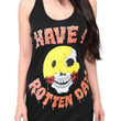 Have A Rotten Day Girls Tank Top