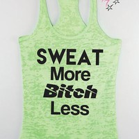 Sweat More Bitch Less Racerback Tank Top