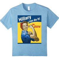Hillary Can Do It 2016 Clinton For President T-shirt