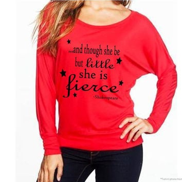 Ladies Though She be Little She is fierce shirt-shakespeare quote-ladies fierce shirt-ladies longsleeve red shirt-shakespeare-AppleCopter