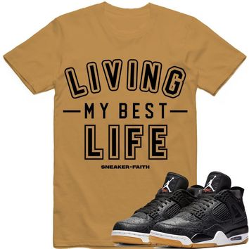 LIVING MY BEST LIFE Sneaker Tees Shirt - Jordan Retro 4 Black Laser Gum