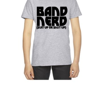 Band Nerd suit up or shut up - Youth T-shirt