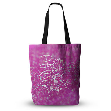 "Beth Engel ""Born with Glitter"" Pink Sparkle Everything Tote Bag"