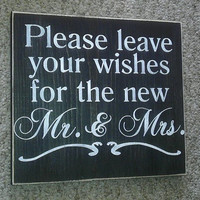 Please leave yur wishes for the new Mr. & Mrs. Primitive Wedding Sign Great Shower Gift Pick Your Own Colors