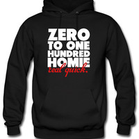 Zero To One Hundred Shirt Hoodie