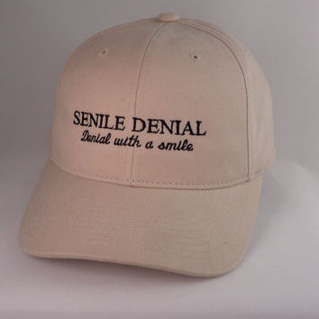 Senile Denial with a smile, Embroidered Hat
