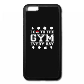 I Go To The Gym Everyday, Pokemon Gym Shirt iPhone 6/6s Plus Rubber Case