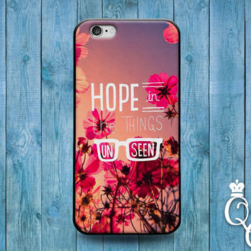 iPhone 4 4s 5 5s 5c 6 6s plus iPod Touch 4th 5th Generation Cute Quote Phone Cover Hope in Things Unseen Pink Flower Girly Girl Case Custom