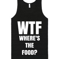 Wtf Where's The Food Tank Top White Art