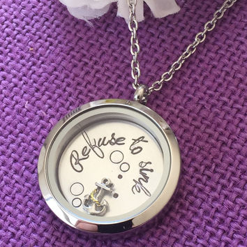 Refuse to sink - Personalized Locket - Motivation Necklace - Refuse to Sink Necklace - Anchor - Locket Necklace