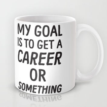 My Goal Mug by LookHUMAN