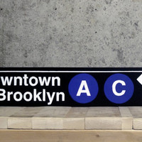 Downtown & Brooklyn Subway Sign - Hand Painted on Wood