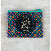 Natural Life Recycled Zip Bag - It's The Little Things