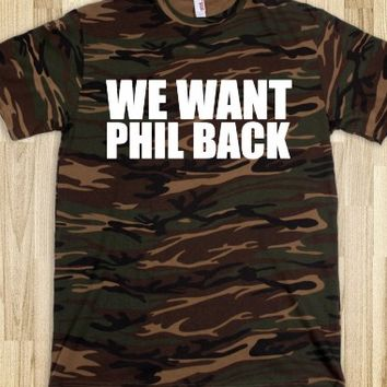 Funny 'We Want Phil Back' Duck Dynasty T-Shirt