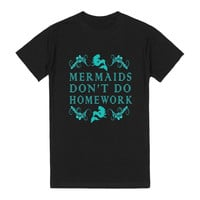 mermaids don't do homework reg tee-blk-JH