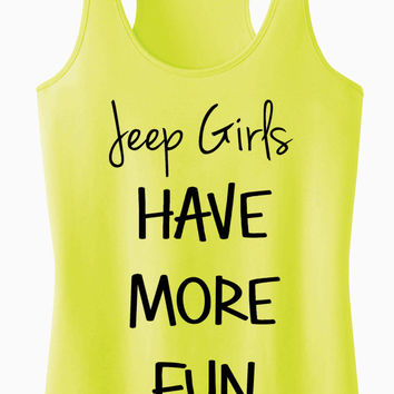 JEEP Girls Have More Fun Racerback Tank Top