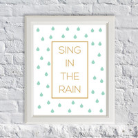 "Kate Spade Inspire Quotes - ""Sing in the Rain"" - Minimalist Home Decor - Nursery Kids Bedroom"