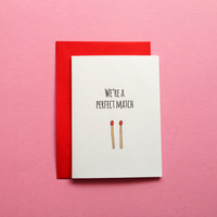 We're A Perfect Match, Funny Pun Greeting Card, Simple Card, Humour Comedy Card, Anniversary For Him For Her, First Anniversary
