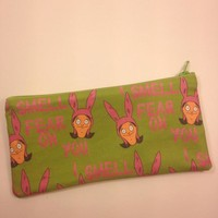 """Louise Belcher """"I Smell Fear on You"""" Pencil/Make up Pouch"""