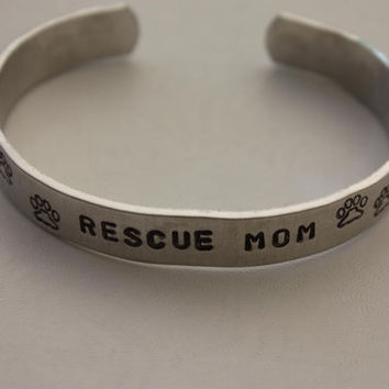 RESCUE MOM Hand Stamped Metal Cuff Bracelet - Paw Print Bracelet - Aluminum Cuff - Gift For Her - Message Bracelet