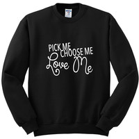 "Grey's Anatomy ""Pick Me, Choose Me, Love Me"" Crewneck Sweatshirt"