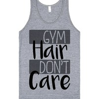 Gym Hair, Don't Care