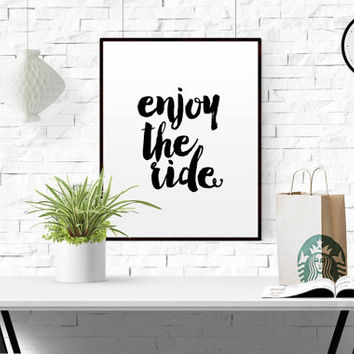 """Retro Print """"Enjoy the ride"""" Typography Printable Wall Art Instant Download Quote Wall decor black and white Gift Idea home office TRAVEL"""