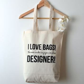 'I Love Designer Bags' Tote Shopping Bag