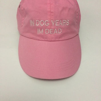 in dog years im dead pink baseball cap 100% cotton tumblr instagram pinterest