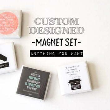 Custom design magnets, personalized magnets, custom magnets, fridge magnets, quote magnets, personalized gift for bridesmaids, birthday gift
