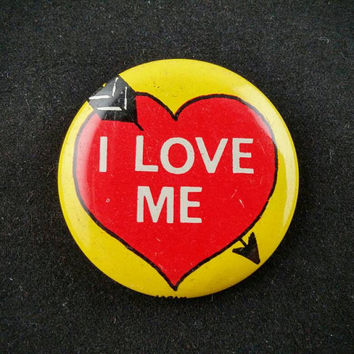 I Love Me, Vintage, pinback, button, badge, pin, 1960s, heart, arrow, Valentine's day, humor, funny