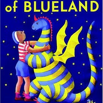The Dragons of Blueland (Three Tales of My Father's Dragon)