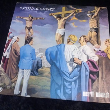 Vintage I Stood at Calgary vinyl record album Merrill Womack Jesus God Christianity