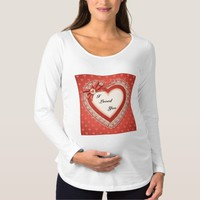 I Loved You Ladies Maternity T-shirt