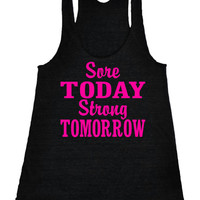Sore Today Strong Tomorrow Racerback Crossfit Gym Tank Running Shirt fitness Tank Motivational Workout Tank Top Black IPW00021