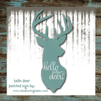 "Hello Deer Rustic Chalk Paint Sign Whitetail Deer 25"" Wedding Decor 