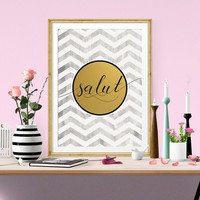 SALUT Faux Gold Foil Art Print - Black & White Chevron - Bar Cart Art - Imitation Gold Leaf - Bar Accessories - Gilded Art - Drinking Quote