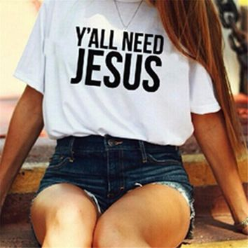 "Women's "" Y'all Need Jesus"" T Shirt"