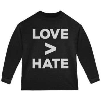 CUPUPWL Activist Love is Greater Than Hate Toddler Long Sleeve T Shirt