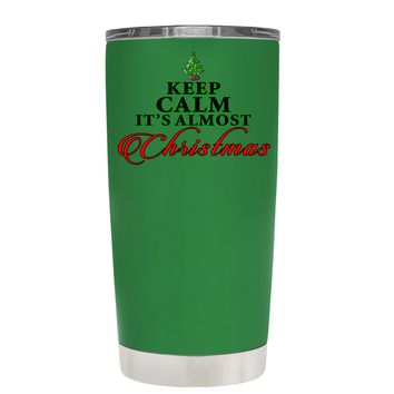 TREK Keep Calm Its Almost Christmas on Kelly Green 20 oz Tumbler Cup