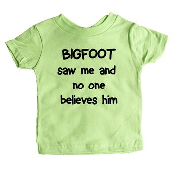 Bigfoot Saw Me And No One Believes Him Baby Tee