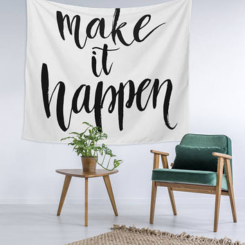 Make it Happen Quote Modern Wall Art College Apartment Unique Dorm Room Decor Trendy Wall Tapestry