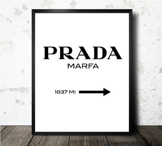 prada marfa print prada poster gossip from. Black Bedroom Furniture Sets. Home Design Ideas