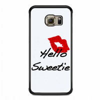 kiss hello sweetie For samsung galaxy s6 edge case