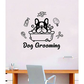 Dog Grooming Quote Wall Decal Sticker Bedroom Home Room Art Vinyl Inspirational Decor Cute Animals Puppy Pet Vet Rescue Adopt Foster