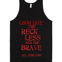 the reckless and the brave-Unisex Black Tank