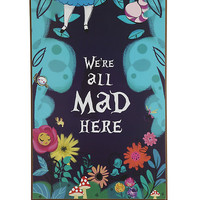 Disney Alice In Wonderland We're All Mad Here Wall Art