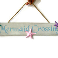 Mermaid Sign, Wooden Mermaid Crossing Sign with Starfish, Beach Nautical Seashore Mermaid Decor