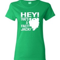 Womens Hey! That's A Fact Jack! Redneck Hillbilly Duck Hunting T-Shirt