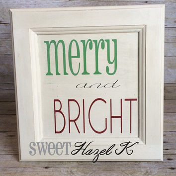Merry and bright christmas sign * wall decor * wooden sign * cabinet door * painted with Annie Sloan chalk paint